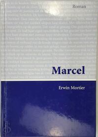 Marcel - Erwin Mortier (ISBN 9789055426492)