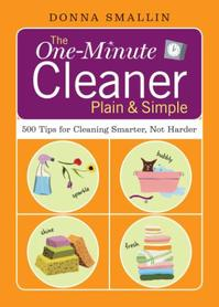 The One-Minute Cleaner Plain & Simple - Donna Smallin (ISBN 9781580176590)
