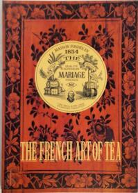 The French Art of Tea (ISBN 295028518X)