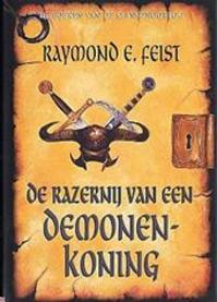 Slangenoorlog 3 Razernij demonenkoning - R.E. Feist (ISBN 9789022540565)