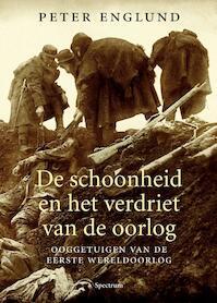 De schoonheid en het verdriet van de oorlog - Peter Englund (ISBN 9789000303533)