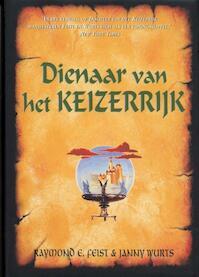 Keizerrijk 2 Dienaar van het keizerrijk - R.E. Feist, J. Wurts (ISBN 9789022537312)
