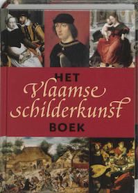Het Vlaamse schilderkunst boek - D.H. van Wegen (ISBN 9789040089398)