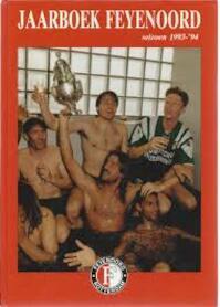 Jaarboek Feyenoord 1993/'94 - Braun (ISBN 9789074915021)