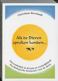 Als de dieren spreken konden ... - Christiane Beerlandt (ISBN 9789075849370)