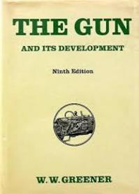 The Gun and Its Development - W.W. Greener