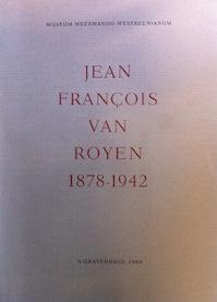 Jean François van Royen, 1878-1942 - Abraham Marie Hammacher