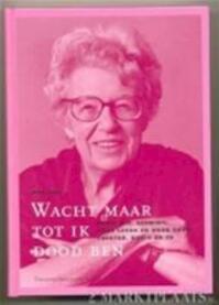 Wacht maar tot ik dood ben - Hans Vogel, Amp, Hans van den Bergh (ISBN 9789058600141)