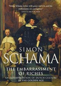 The embarrassment of riches - Simon Schama (ISBN 9780006861362)