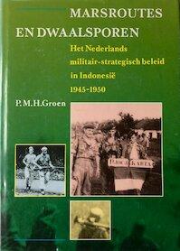 Marsroutes en dwaalsporen - P. M. H. Groen (ISBN 9789012068741)