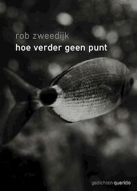 Hoe verder geen punt - Rob Zweedijk (ISBN 9789021412931)