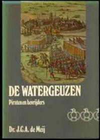 De Watergeuzen - J. C. A. de Meij (ISBN 9789022837429)