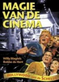 Magie van de cinema - Willy Magiels, Robbe de Hert (ISBN 9789050164443)