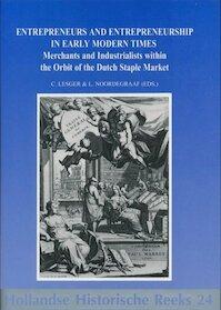 Entrepreneurs and entrepreneurship in early modern times - (ISBN 9789072627162)