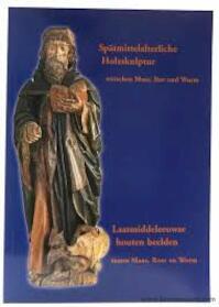 Spätmittelalterliche Holzskulptur zwischen Maas, Rur und Wurm - A. M. P. P. Janssen (ISBN 9783925620171)