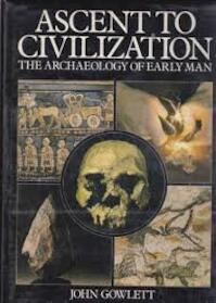 Ascent to civilization - John Gowlett (ISBN 9780861360444)