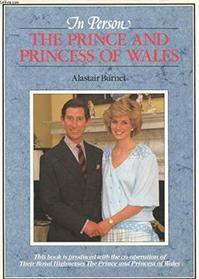In person: The Prince and Princess of Wales - Alastair Burnet (ISBN 9780948397257)