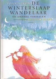 De winterslaapwandelaar en andere verhalen - Joan Aiken, Quentin Blake, Ronni Hermans (ISBN 9789055441075)