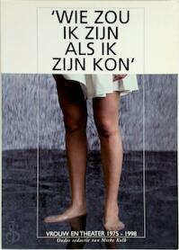 Wie zou ik zijn als ik zijn kon - M. Kolk, J. Radersma (ISBN 9789070892524)