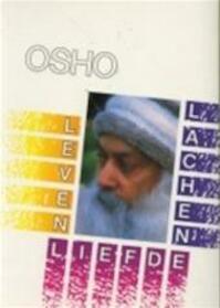 Leven, liefde, lachen - Osho, Vertaalteam Osho Publikaties (ISBN 9789071985171)