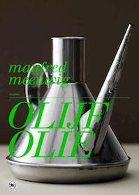 Olijfolie - M. Meeuwig (ISBN 9789044319255)