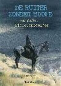 De ruiter zonder hoofd en andere griezelsprookjes - Maggie Pearson, Gavin Rowe, Suzanne Braam (ISBN 9789060568514)