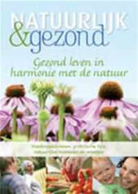 Natuurlijk & Gezond - Unknown (ISBN 9789075690545)