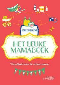 Het leuke mamaboek - Lobke Gielkens (ISBN 9789058564740)