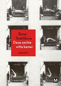 Deze zachte witte kamer - Runa Svetlikova (ISBN 9789460682223)