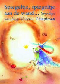Spiegeltje, spiegeltje aan de wand... - S. Klaassen (ISBN 9789056370442)