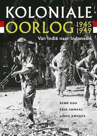 Koloniale oorlog 1945-1949 - René Kok, Erik Somers, Louis Zweers (ISBN 9789048803200)