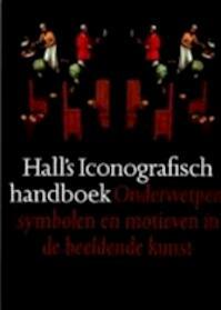 Hall's iconografisch handboek - James Hall, Theo Veenhof, Ilja M. Veldman (ISBN 9789074310031)