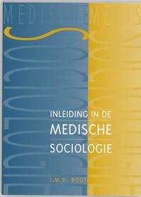 Inleiding in de medische sociologie - J.M.D. Boot, J.J. Klinkert (ISBN 9789023237181)