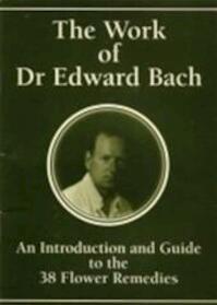 Het werk van Dr. Edward Bach - Edward Bach, Judy Howard (ISBN 0946982074)