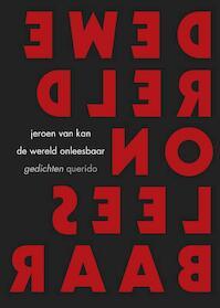 De wereld onleesbaar - Jeroen van Kan (ISBN 9789021402130)