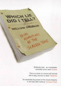 Which lie did I tell? - William Goldman (ISBN 9780747553175)