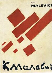 Kazimir Malevich 1878- 1935 - W.L. [voorwoord] Beeren (ISBN 9789050060226)