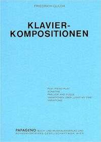 Klavierkompsitionen - Friedrich Gulda