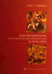 From ornamentation to mutilation - Johan Mattelaer (ISBN 9789071868887)
