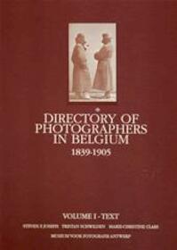 Directory of photographers in Belgium. 1839-1905 - Steven Joseph, Tristan Schwilden, Marie-Christine Claes (ISBN 9789061748373)
