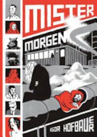 Mister Morgen - Igor Hofbauer (ISBN 9781772620139)