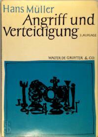 Angriff und Verteidigung: Strategie und Taktik im Schachspiel - Hans Müller (ISBN 311008127x)