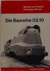 Die Baureihe 03.10 - Hansjürgen Wenzel, Gerhard Moll (ISBN 3882550139)