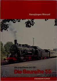 Die Baureihe 55 - Hansjürgen Wenzel (ISBN 3882551550)