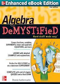 Algebra Demystified - Rhonda Huettenmueller (ISBN 9780071743617)