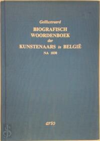 Geïllustreerd biografisch woordenboek der kunstenaars in België na 1830 - Unknown