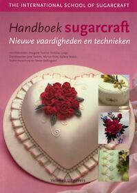 Handboek sugarcraft nieuwe vaardigheden en technieken - Margaret Ford, Nicholas Lodge (ISBN 9789048307937)