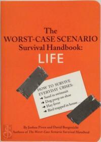 The WORST-CASE SCENARIO Survival Handbook: LIFE (ISBN 9780811853132)