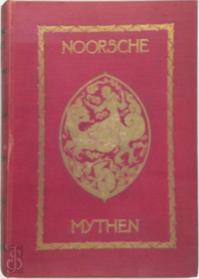 Noorsche mythen uit de Edda's en de sagen - H.A. Guerber, H.W.Ph.E. v.d Bergh v. Eysinga