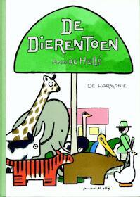 De dierentoen - Andre Helle (ISBN 9789076168579)